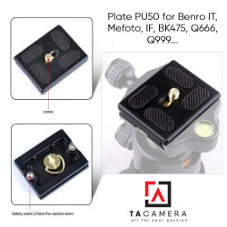 Plate PU50 for Benro IT, Mefoto, IF, BK475, Q666, Q999….